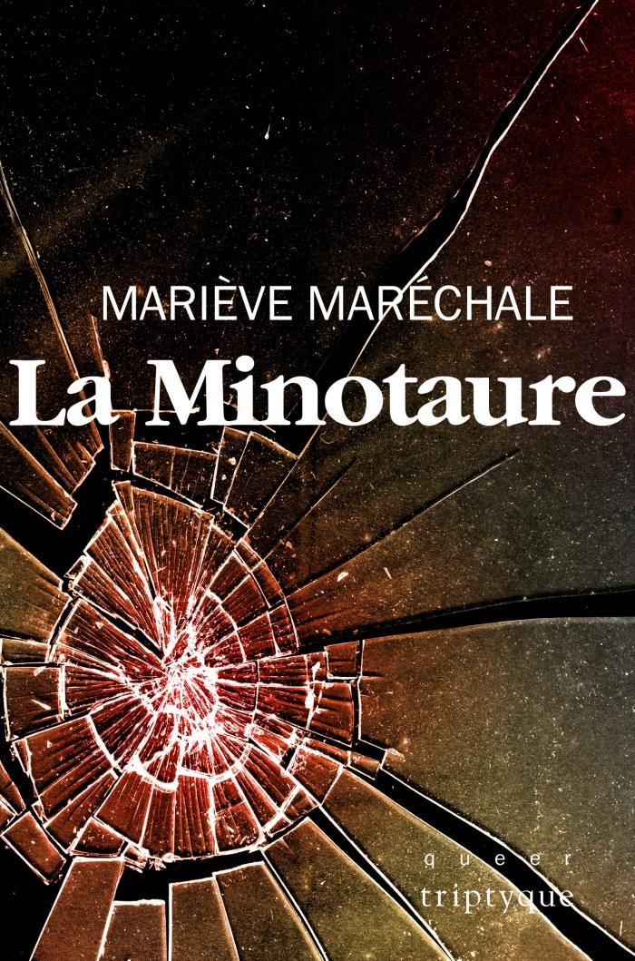 La Minotaure de Mariève Maréchale : miroir éclaté