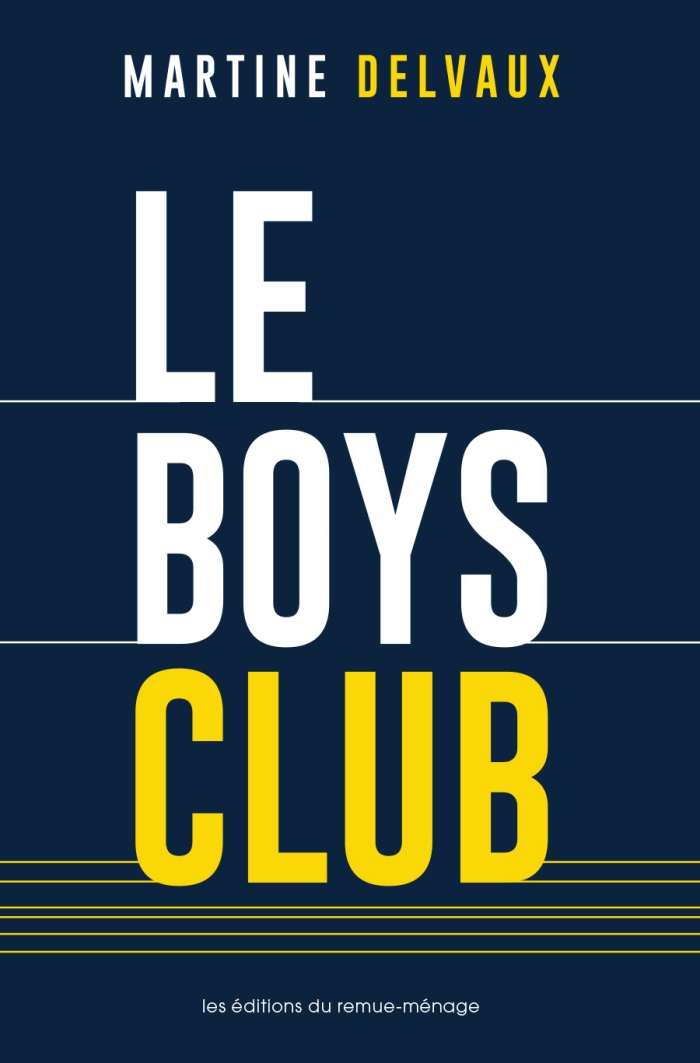 Couverture du Boys club de Martine Delvaux