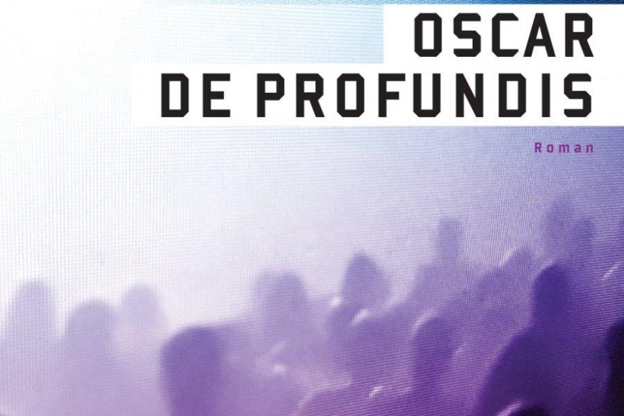 Couverture d'Oscar de Profundis de Catherine Mavrikakis