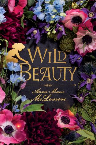 Couverture du roman Wild Beauty d'Anna-Marie McLemore : des fleurs colorées